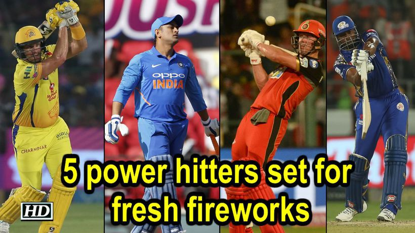 IPL 2019 5 power hitters set for fresh fireworks