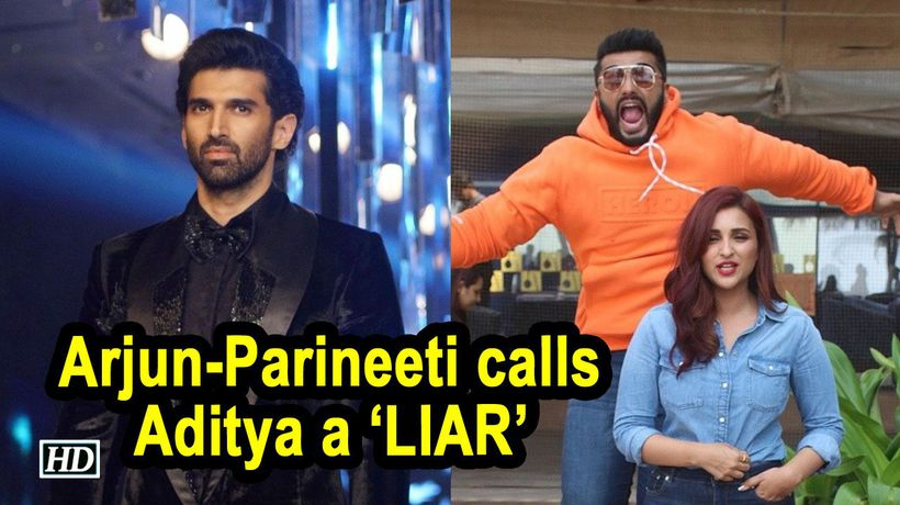 Arjun Parineeti calls Aditya a LIAR when he hints being SINGLE