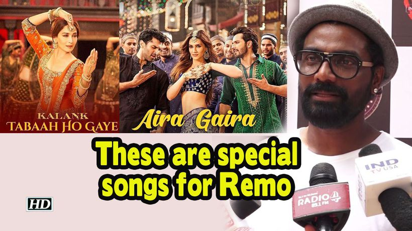 Tabah Ho Gaye Aira Gaira is special Remo