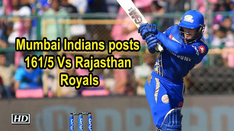 IPL 2019 Match 36 Mumbai Indians posts 161 5 Vs Rajasthan Royals