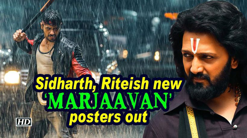Sidharth riteish new marjaavan posters out