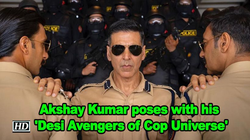Akshay kumar poses with his desi avengers of cop universe