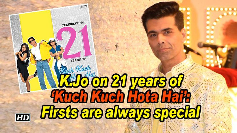 Kjo on 21 years of kuch kuch hota hai firsts are always special