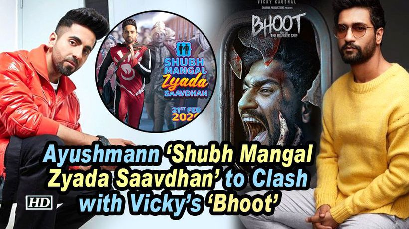 Ayushmann 'Shubh Mangal Zyada Saavdhan' to Clash with Vicky's 'Bhoot'