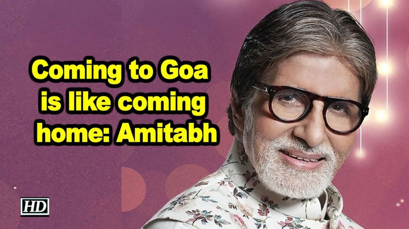 Coming to Goa is like coming home: Amitabh