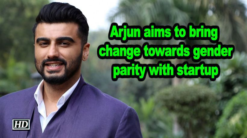 Arjun aims to bring change towards gender parity with startup