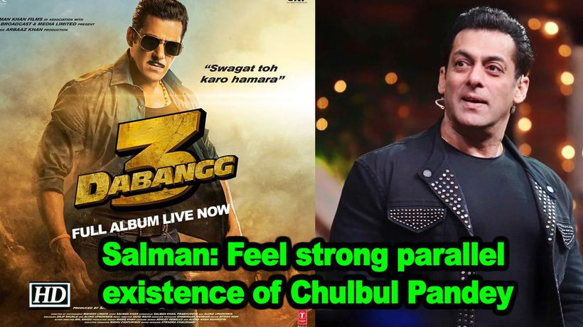 Salman feel strong parallel existence of chulbul pandey