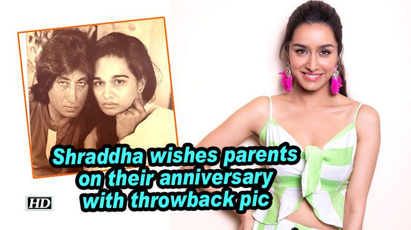 Shraddha wishes parents on their anniversary with throwback pic