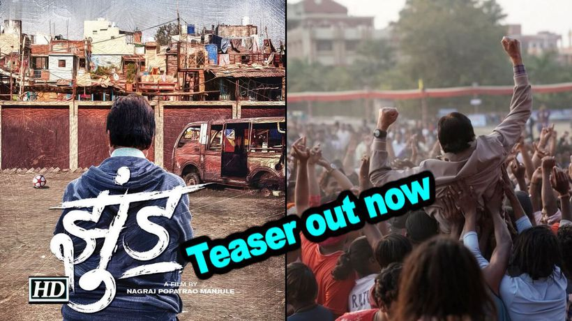 Amitabh bachchan starrer jhund teaser out now