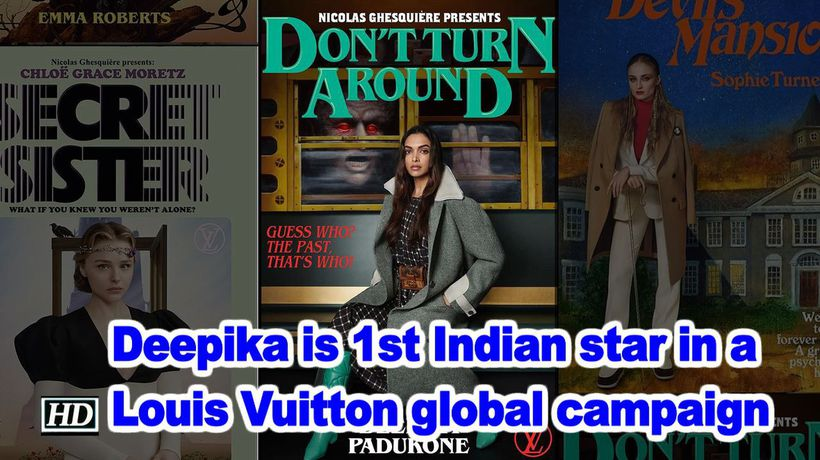 Deepika is 1st indian star in a louis vuitton global campaign