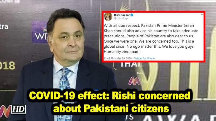 COVID 19 effect Rishi Kapoor concerned about Pakistani citizens