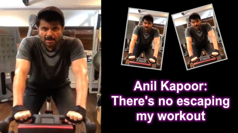 Anil Kapoor Theres no escaping my workout