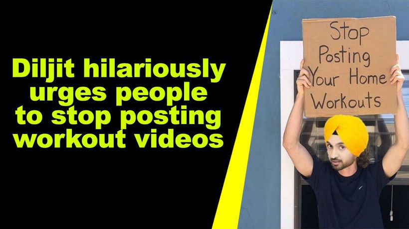 Diljit hilariously urges people to stop posting workout videos