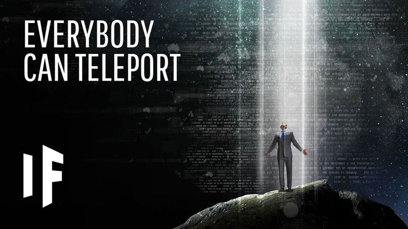 What If Teleportation Was Possible?