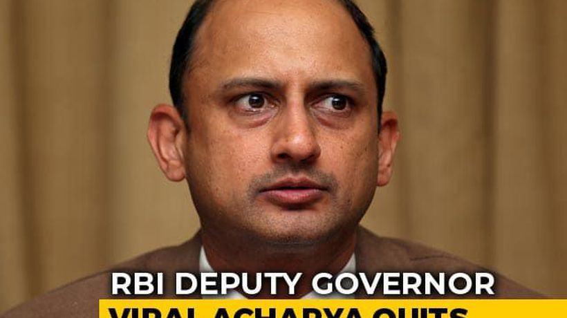 RBI Deputy Governor Viral Acharya Quits Months Before Term Ends: Sources