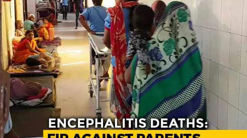 Complaint Against 39 In Bihar For Protesting Encephalitis Deaths