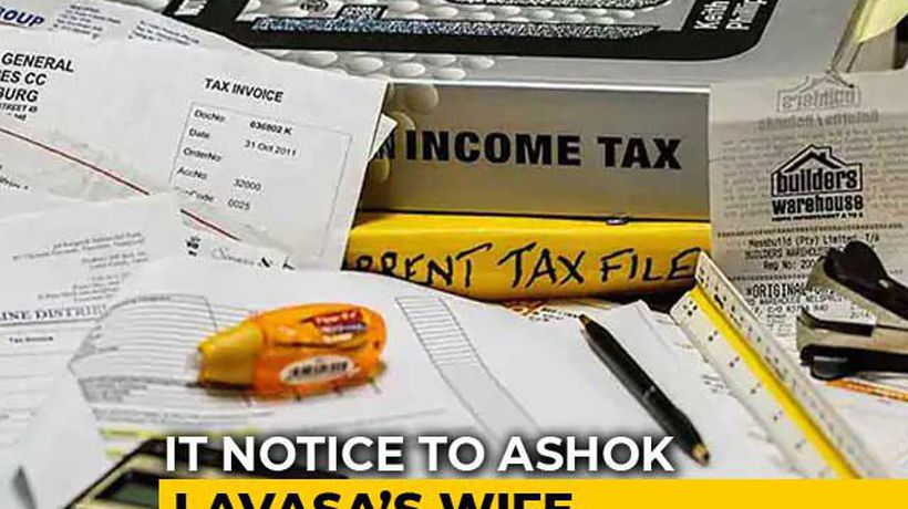 Income Tax Notice To Election Commissioner Ashok Lavasa's Wife
