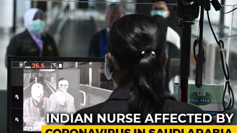 Coronavirus: Nurse Working In Saudi Arabia First Indian To Be Infected