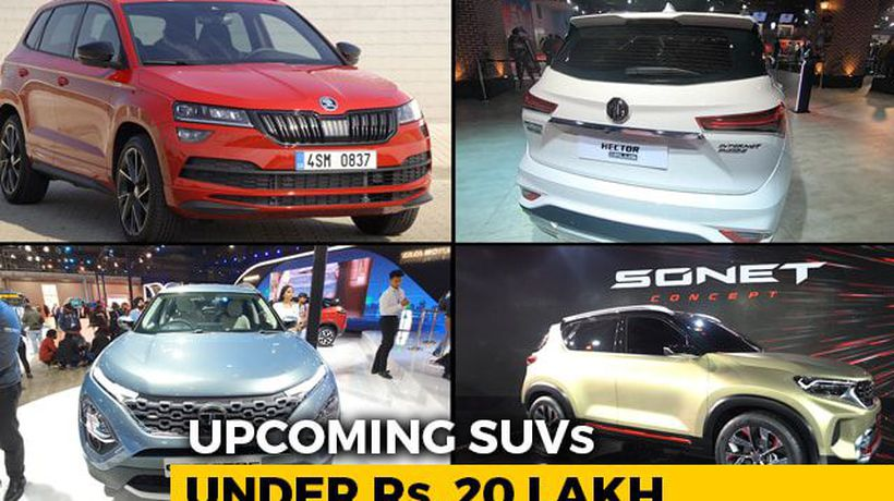 Upcoming SUVs Under Rs. 20 Lakh