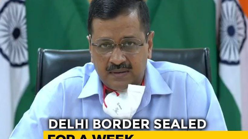 Delhi's Borders Sealed For A Week, Only Essential Services Allowed