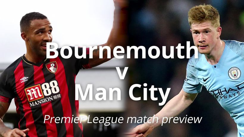 Bournemouth v Man City: Premier League match preview