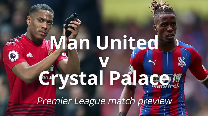 Man United v Crystal Palace: Premier League match preview