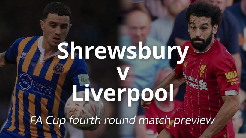 FA Cup preview: Shrewsbury v Liverpool