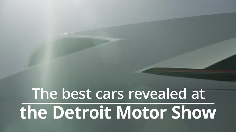 The best cars revealed at the Detroit Motor Show