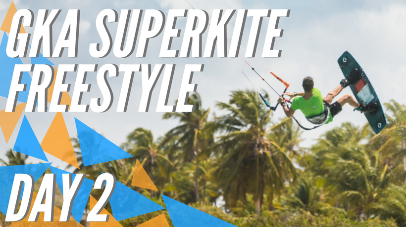 GKA Freestyle Super Grand Slam Ilha do Guajiru Day 2 Highlights | SuperKite Brasil 2020