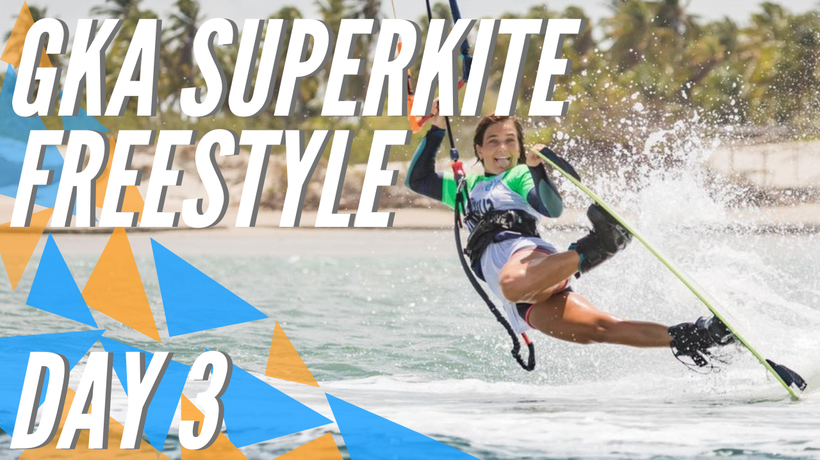 GKA Freestyle Super Grand Slam Ilha do Guajiru Day 3 Highlights | SuperKite Brasil 2020