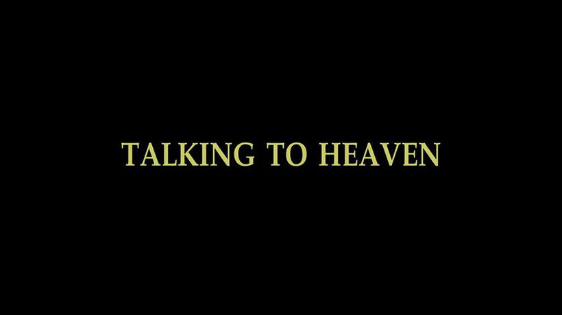 Talking to Heaven - Talking to Heaven - Part 1