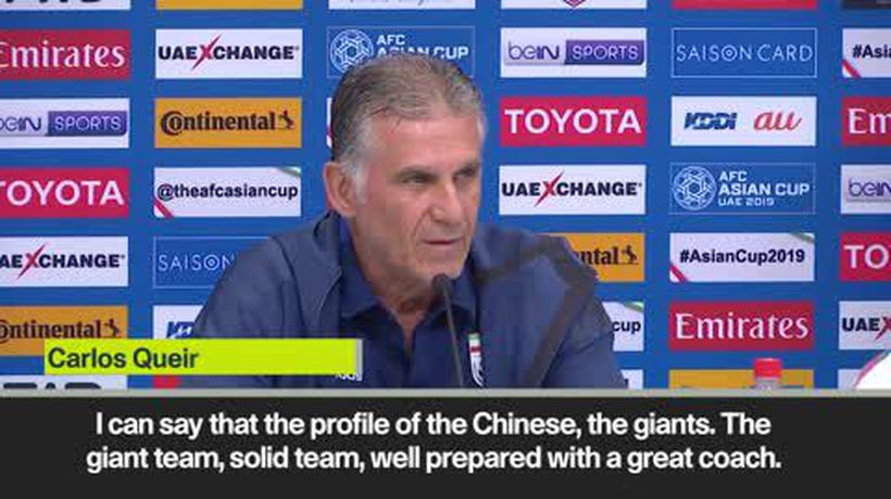 Queiroz labels China 'giant team' ahead of Iran's quarter-final match