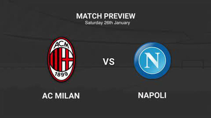 Data preview to AC Milan v Napoli in Serie A
