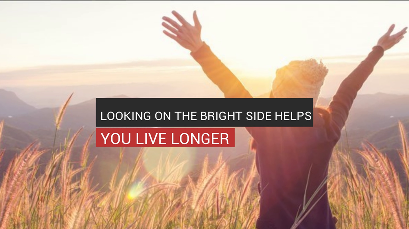 Looking On The Bright Side Helps You Live Longer