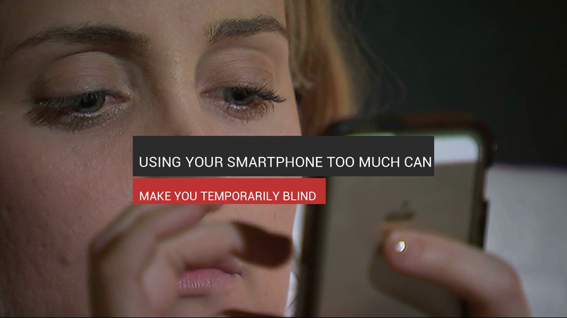 Using Your Smartphone Too Much Can Make You Blind