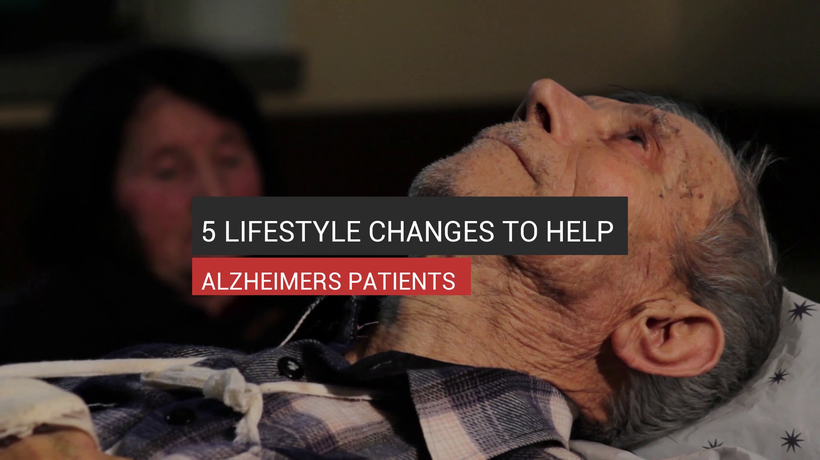 5 Lifestyle Changes To Help Alzheimer's Patients
