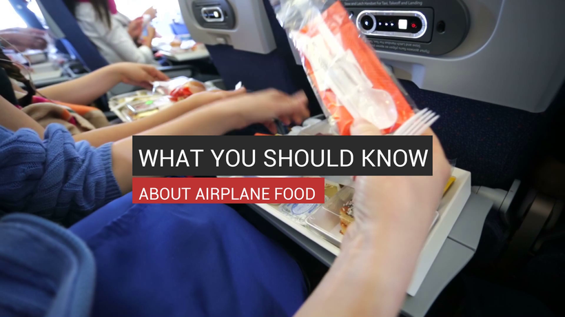 What You Should Know About Airplane Food