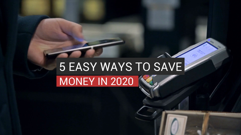 5 Easy Ways To Save Money In 2020