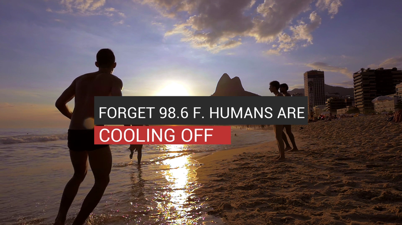 The average temperature of humans has dropped