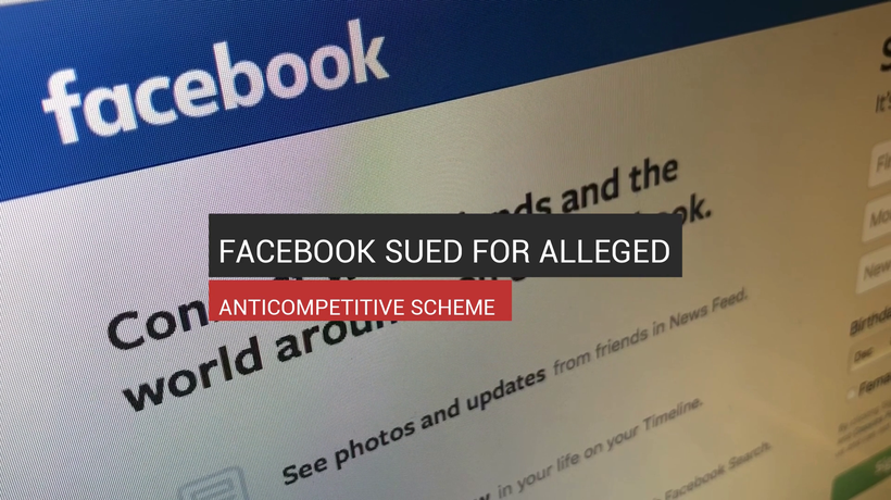 Facebook Sued For Alleged Anticompetitive Scheme