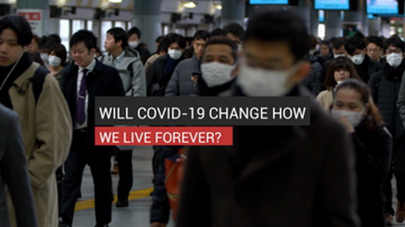 Will COVID-19 Change How We Live Forever?_Digital