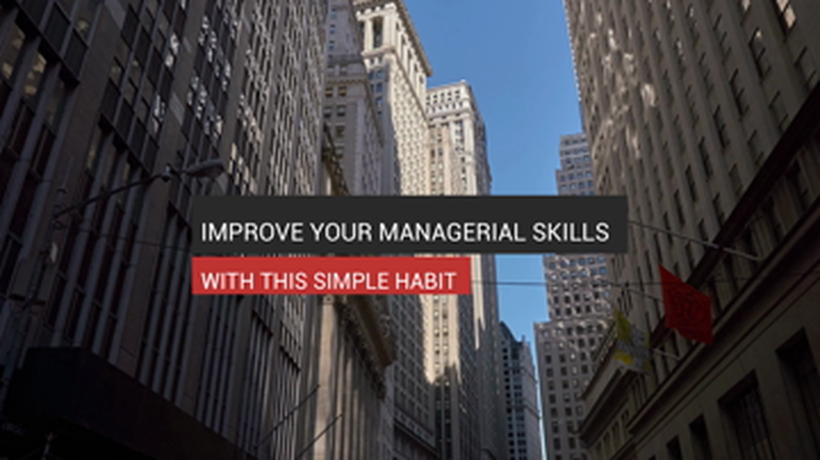 One Way to Improve Your Managerial Skills
