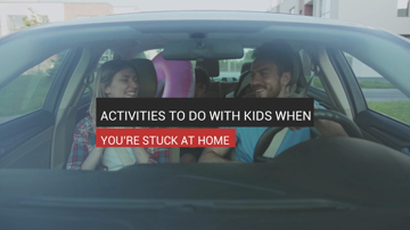 Activities To Do With Kids When You're Stuck At Home