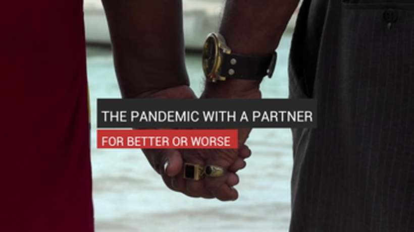 The Pandemic With A Partner For Better or Worse
