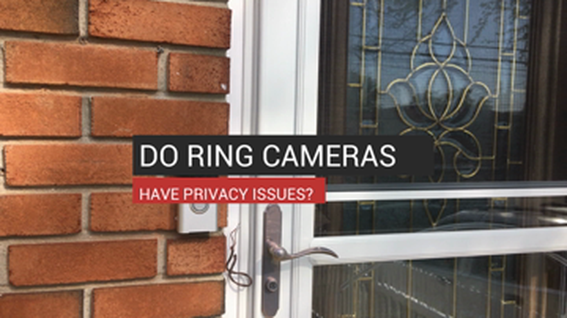 Do Ring Cameras Have Privacy Issues?