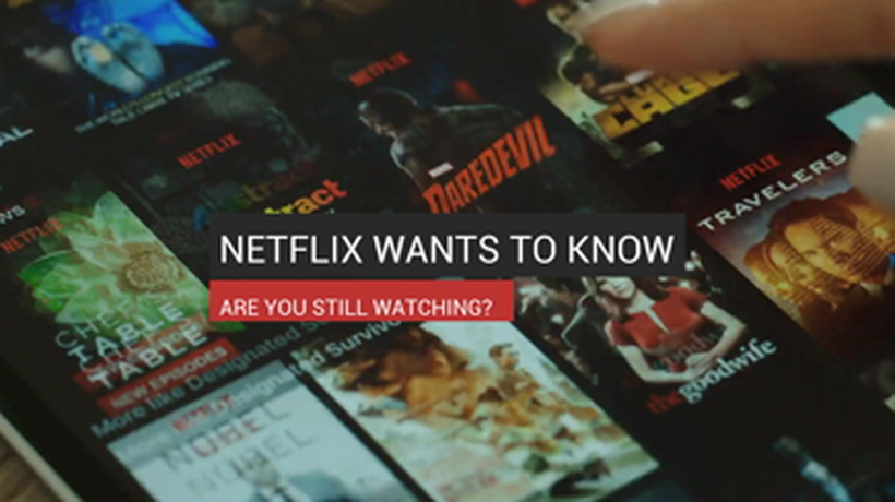 Netflix Wants To Know If You're Still Watching