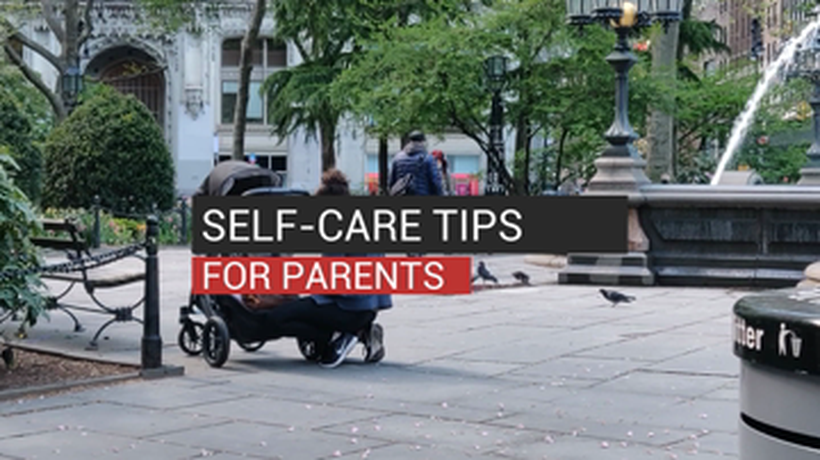 Self-Care Tips For Parents