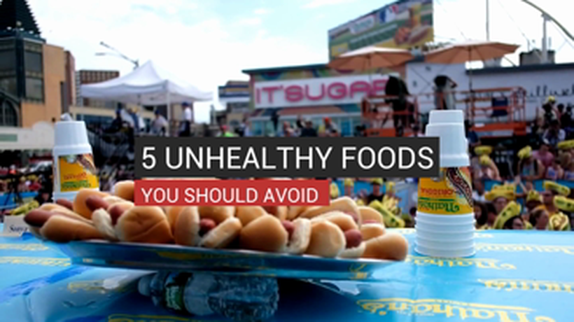 5 Unhealthy foods you should avoid