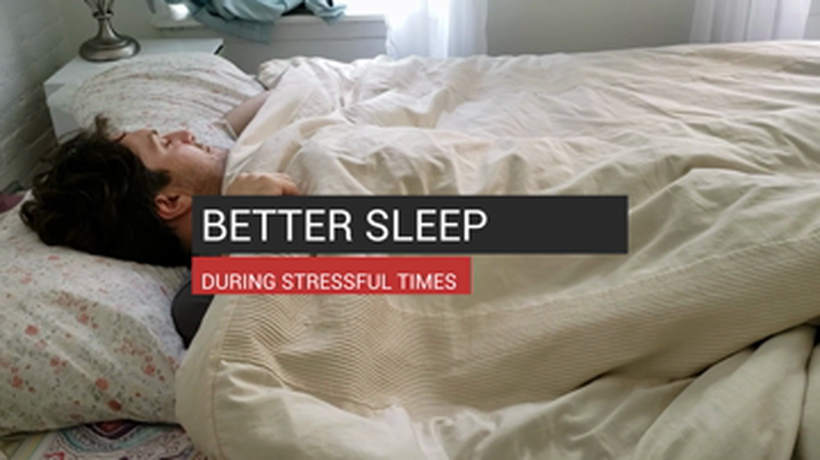 Better Sleep During Stressful Times
