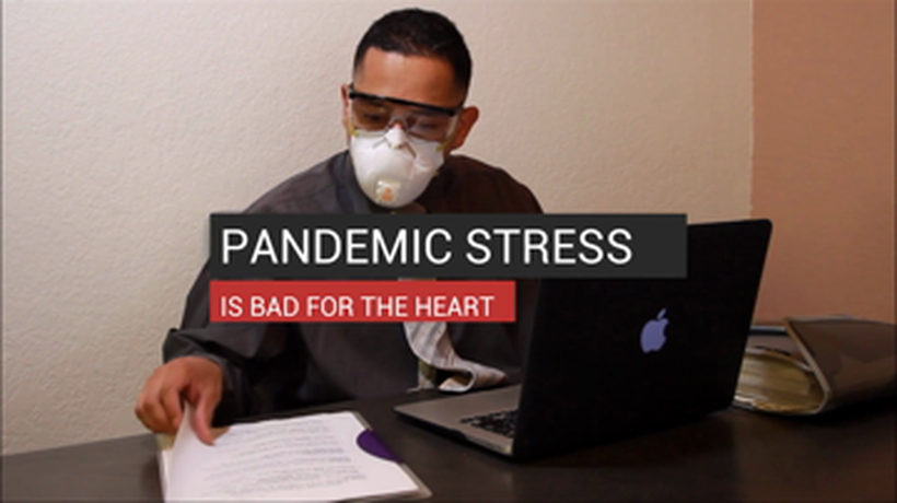 Pandemic Stress Is Bad for the Heart